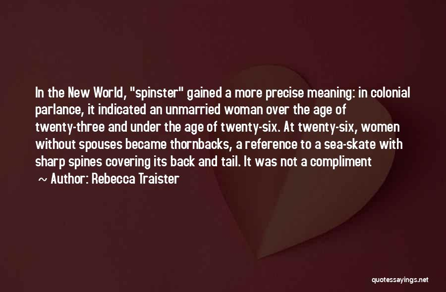 Best Unmarried Quotes By Rebecca Traister