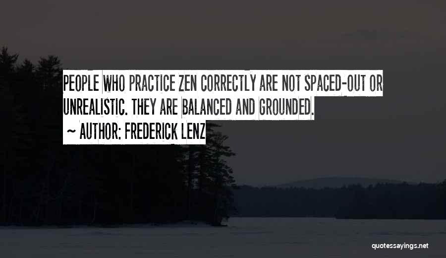 Best Unrealistic Quotes By Frederick Lenz