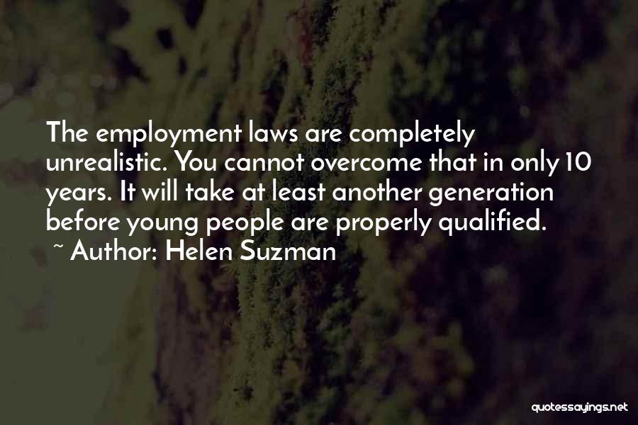 Best Unrealistic Quotes By Helen Suzman