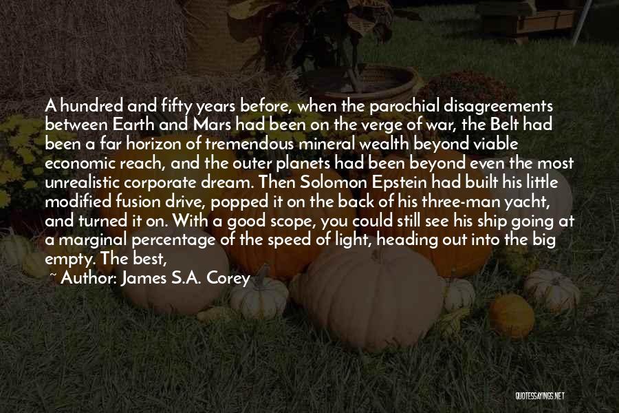 Best Unrealistic Quotes By James S.A. Corey