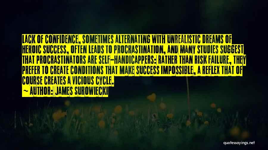 Best Unrealistic Quotes By James Surowiecki