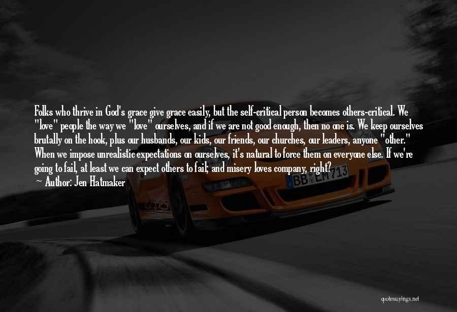 Best Unrealistic Quotes By Jen Hatmaker