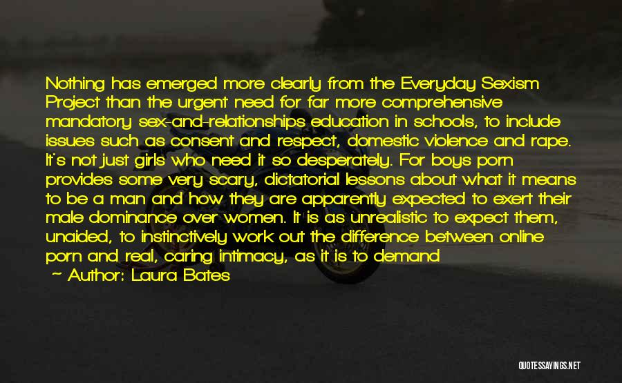 Best Unrealistic Quotes By Laura Bates