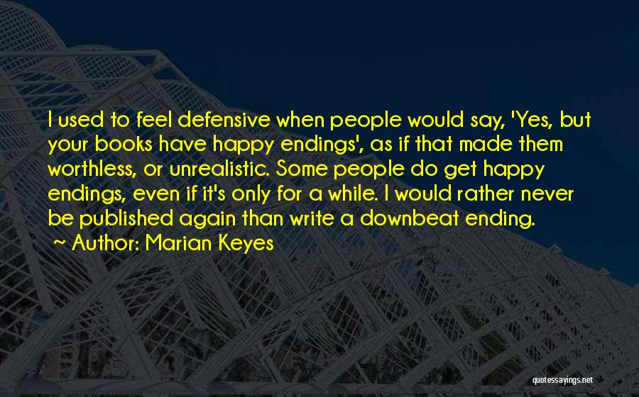 Best Unrealistic Quotes By Marian Keyes