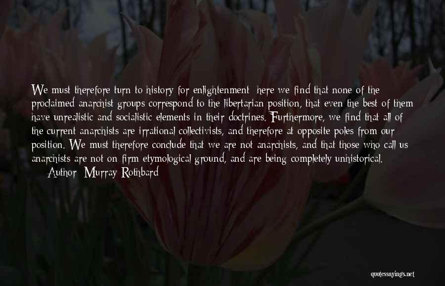 Best Unrealistic Quotes By Murray Rothbard