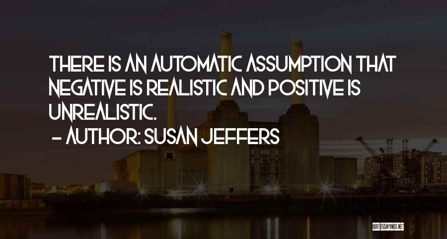 Best Unrealistic Quotes By Susan Jeffers