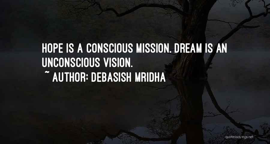Best Vision And Mission Quotes By Debasish Mridha