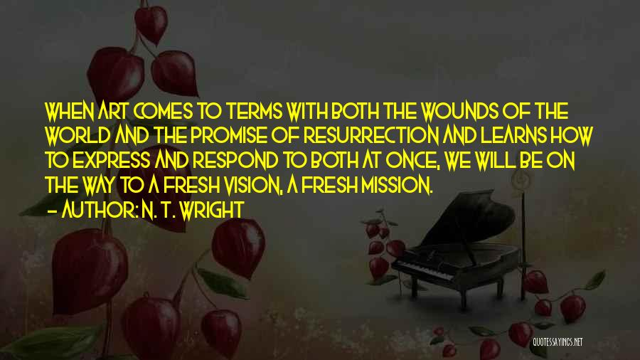 Best Vision And Mission Quotes By N. T. Wright