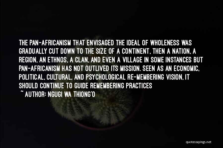 Best Vision And Mission Quotes By Ngugi Wa Thiong'o