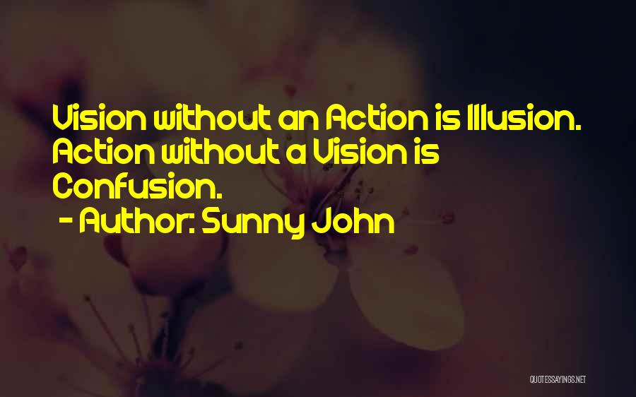 Best Vision And Mission Quotes By Sunny John