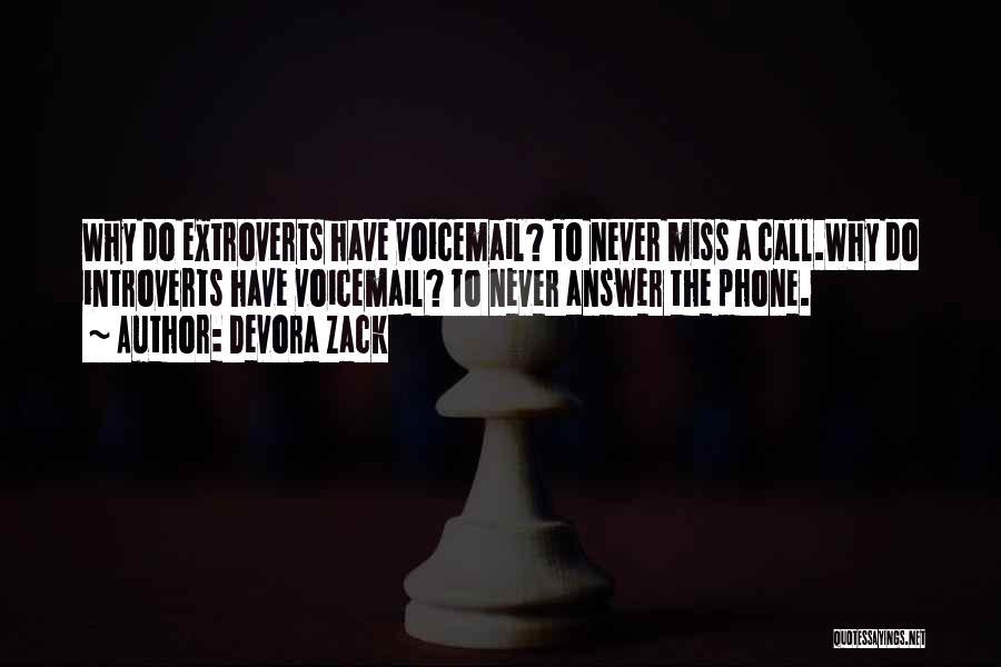 Best Voicemail Quotes By Devora Zack