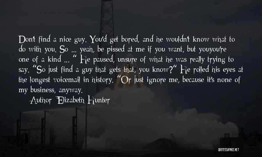 Best Voicemail Quotes By Elizabeth Hunter