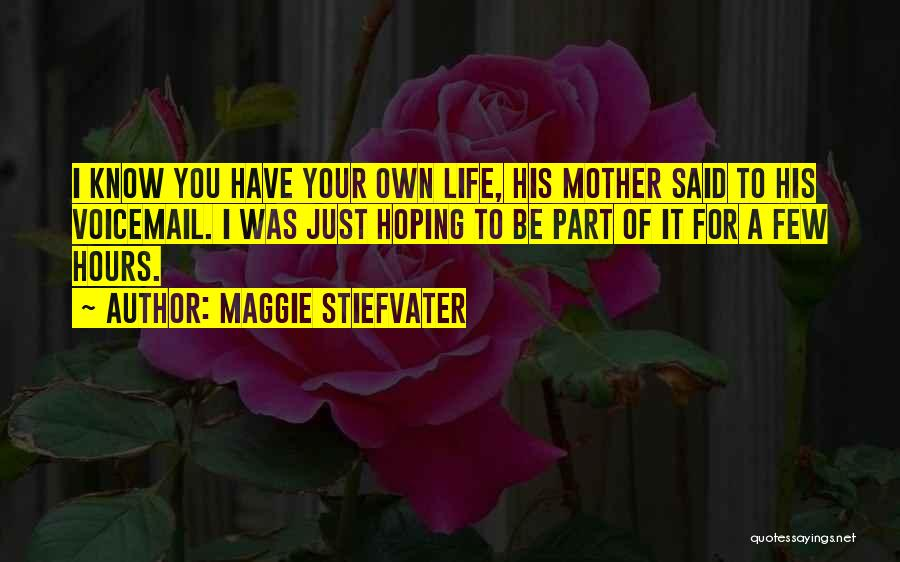 Best Voicemail Quotes By Maggie Stiefvater