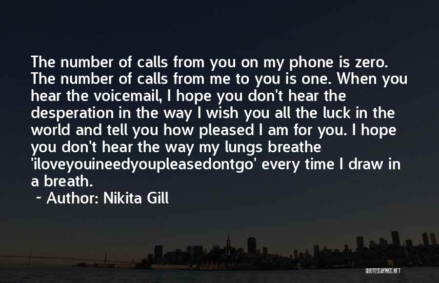 Best Voicemail Quotes By Nikita Gill