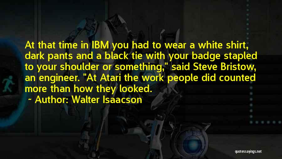 Best Walter White Quotes By Walter Isaacson