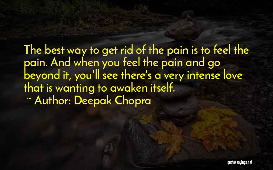 Best Wanting Quotes By Deepak Chopra