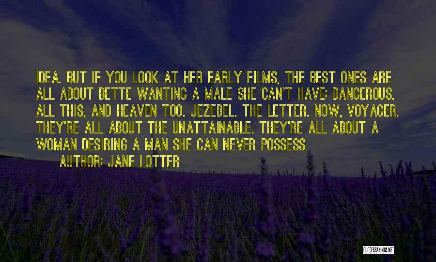 Best Wanting Quotes By Jane Lotter