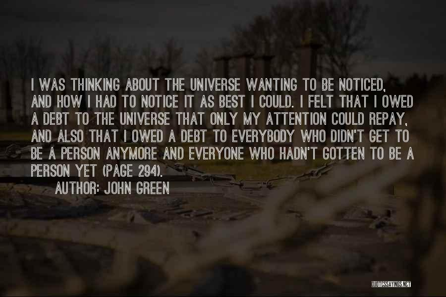 Best Wanting Quotes By John Green