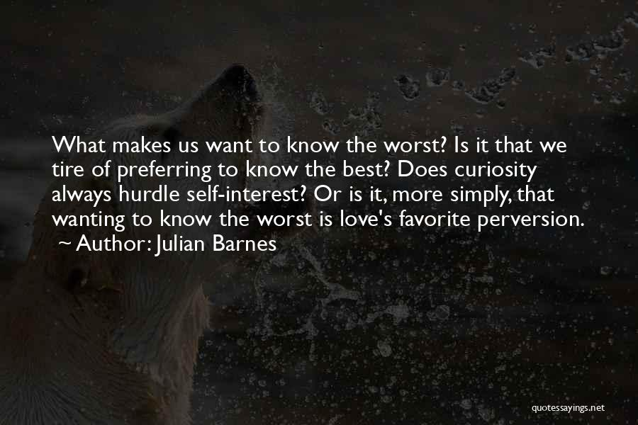 Best Wanting Quotes By Julian Barnes
