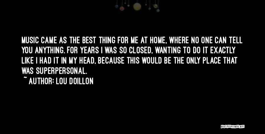 Best Wanting Quotes By Lou Doillon