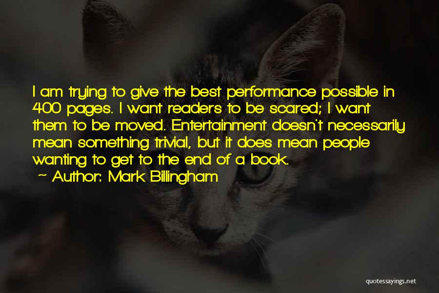 Best Wanting Quotes By Mark Billingham