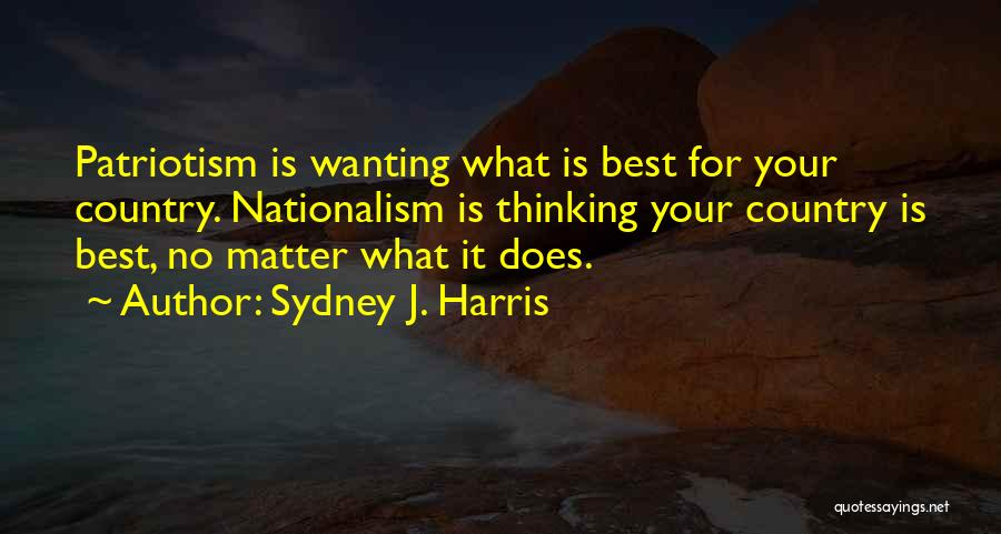 Best Wanting Quotes By Sydney J. Harris