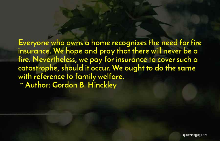Best Way To Get Home Insurance Quotes By Gordon B. Hinckley