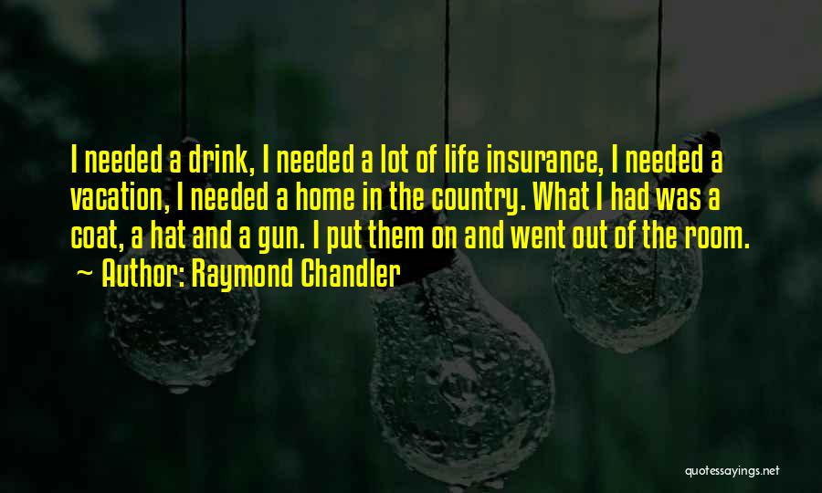 Best Way To Get Home Insurance Quotes By Raymond Chandler