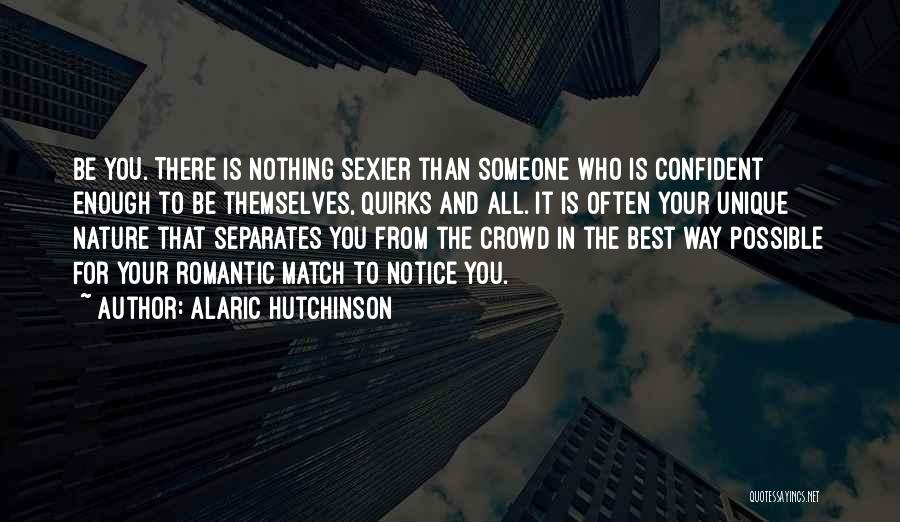 Best Way To Love Quotes By Alaric Hutchinson