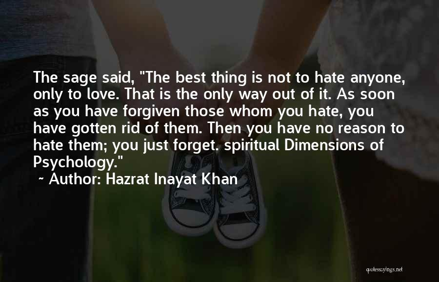 Best Way To Love Quotes By Hazrat Inayat Khan