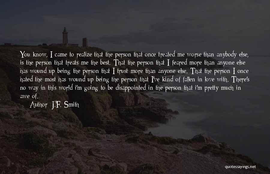 Best Way To Love Quotes By J.F. Smith