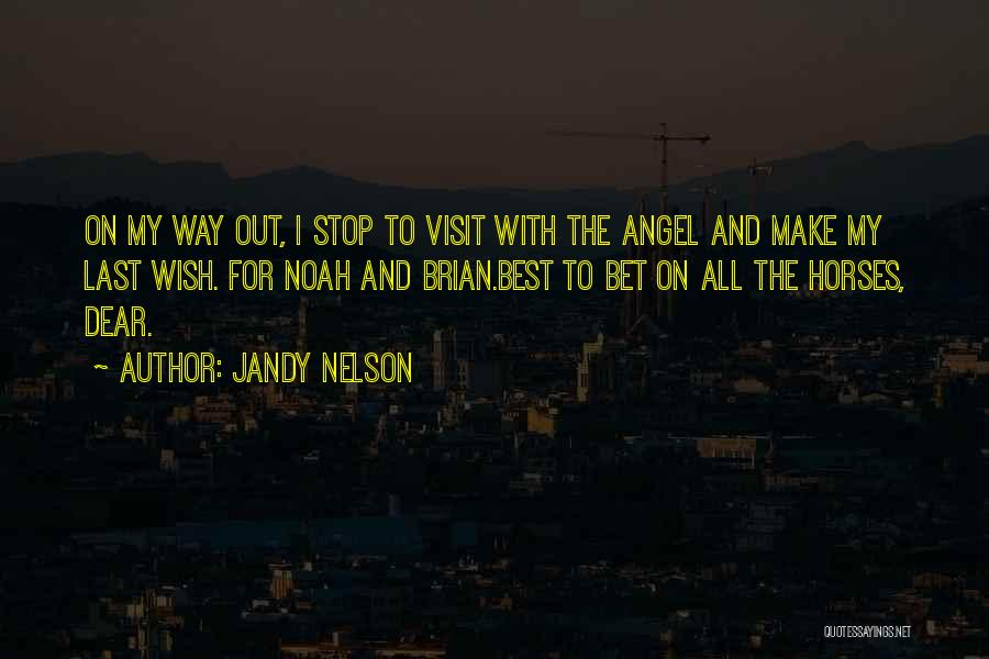 Best Way To Love Quotes By Jandy Nelson