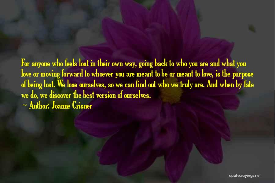 Best Way To Love Quotes By Joanne Crisner