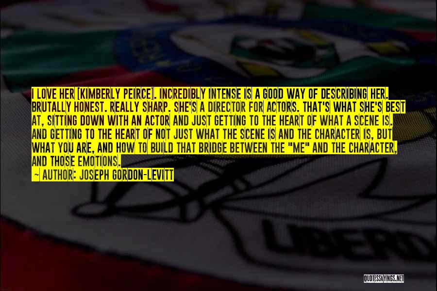 Best Way To Love Quotes By Joseph Gordon-Levitt