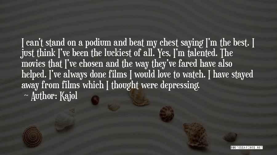 Best Way To Love Quotes By Kajol
