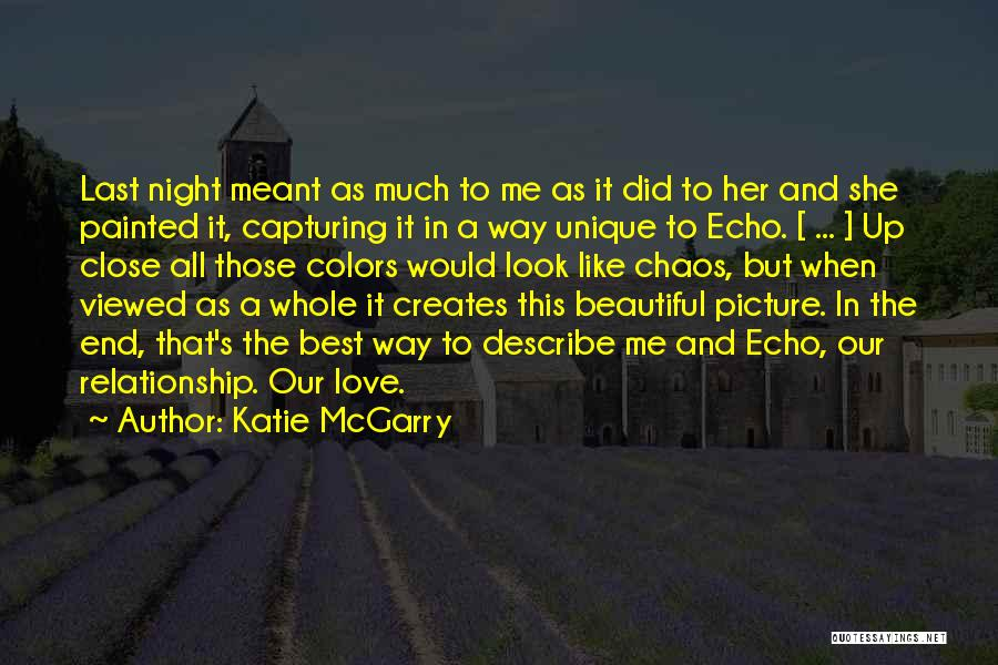 Best Way To Love Quotes By Katie McGarry