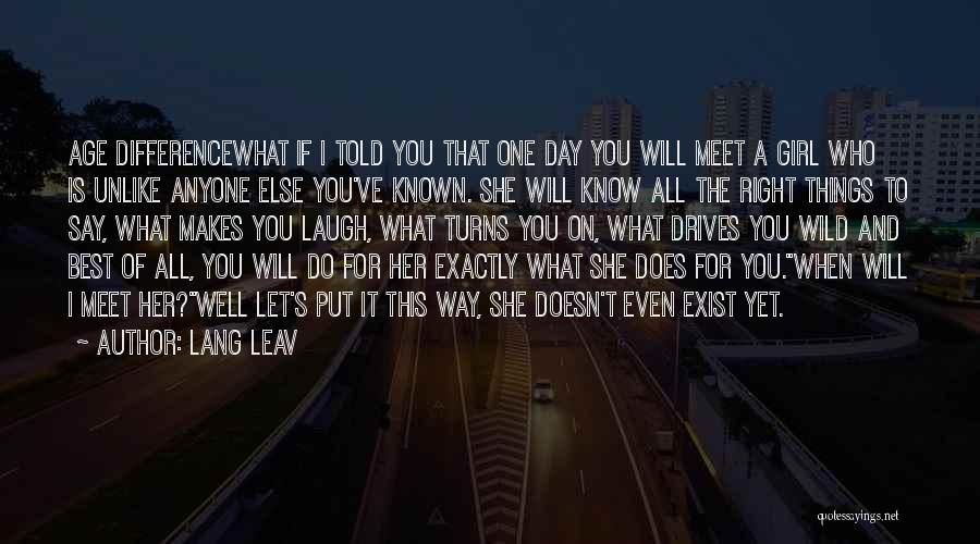 Best Way To Love Quotes By Lang Leav