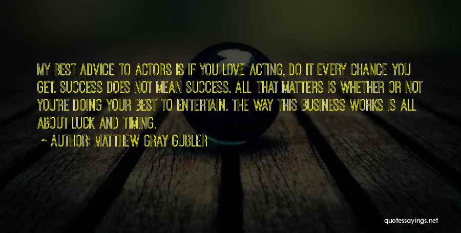 Best Way To Love Quotes By Matthew Gray Gubler