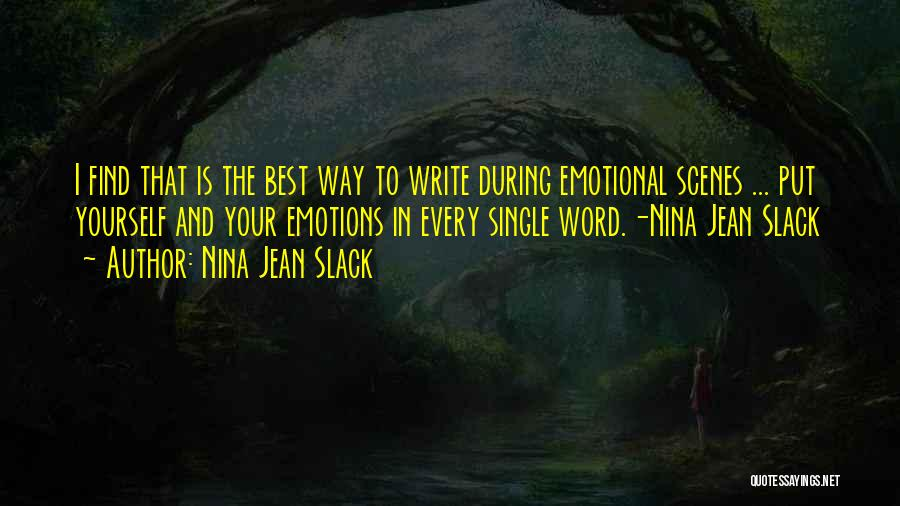 Best Way To Love Quotes By Nina Jean Slack