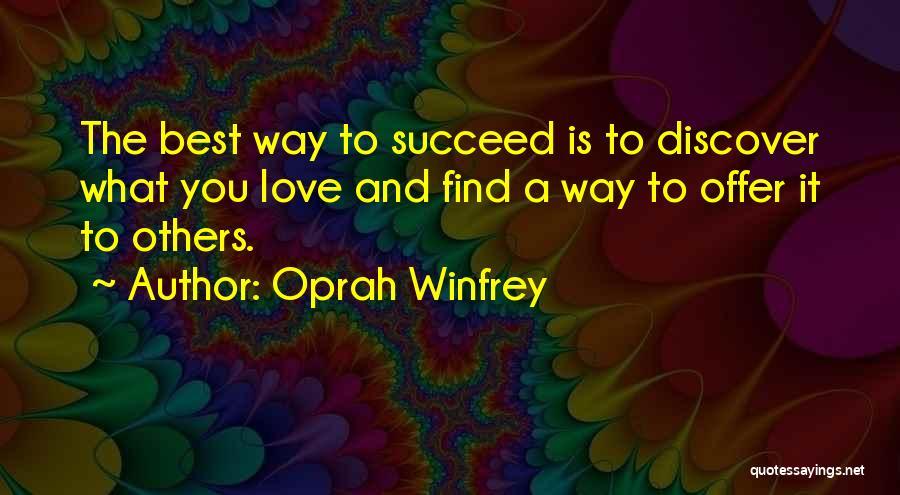 Best Way To Love Quotes By Oprah Winfrey