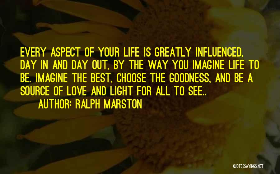 Best Way To Love Quotes By Ralph Marston