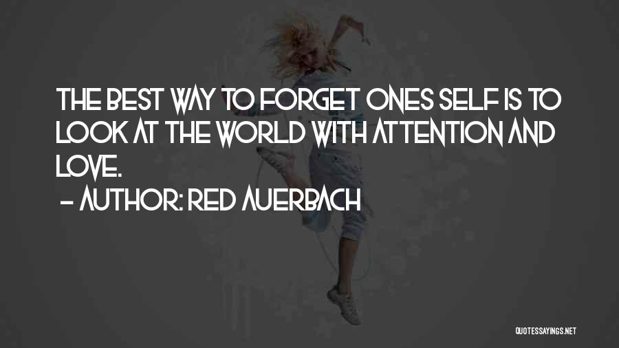 Best Way To Love Quotes By Red Auerbach