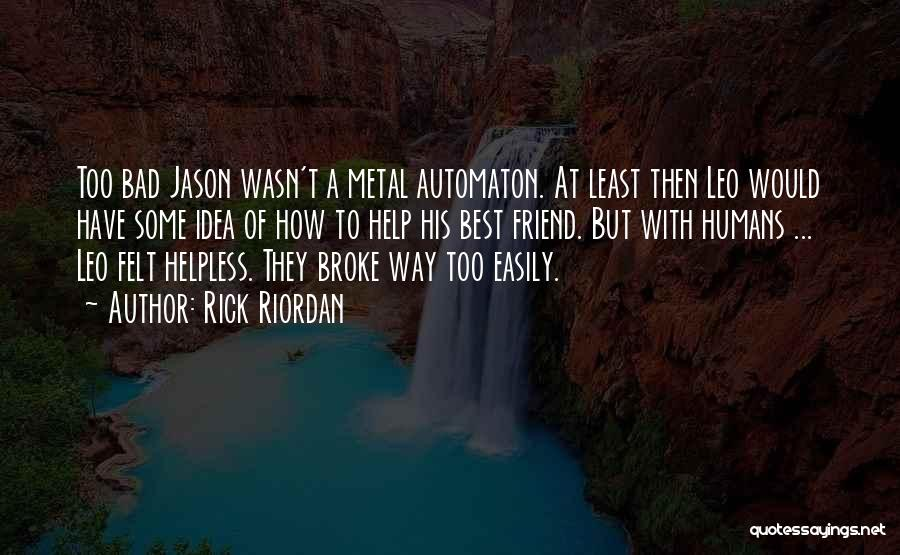 Best Way To Love Quotes By Rick Riordan