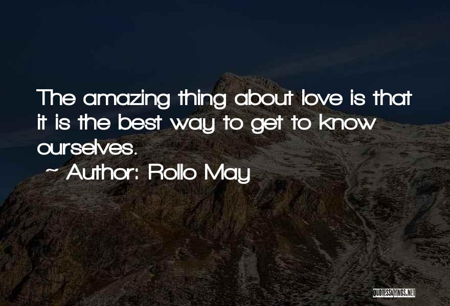 Best Way To Love Quotes By Rollo May
