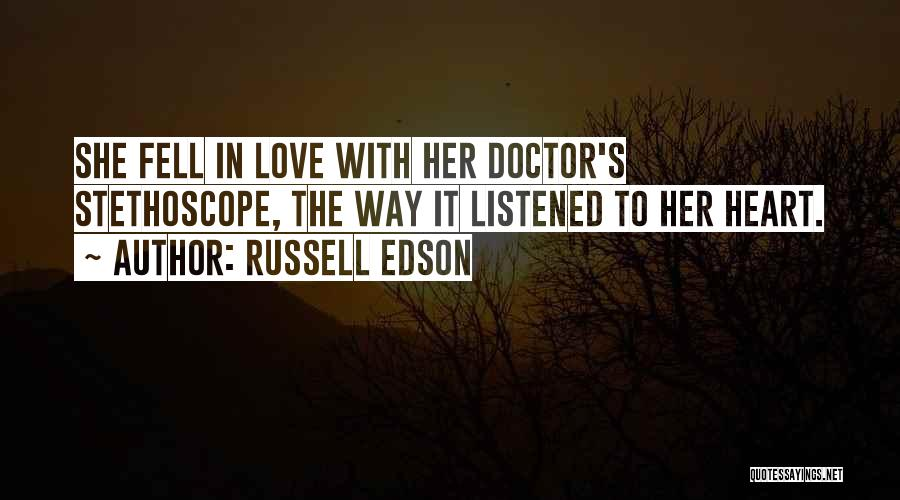 Best Way To Love Quotes By Russell Edson