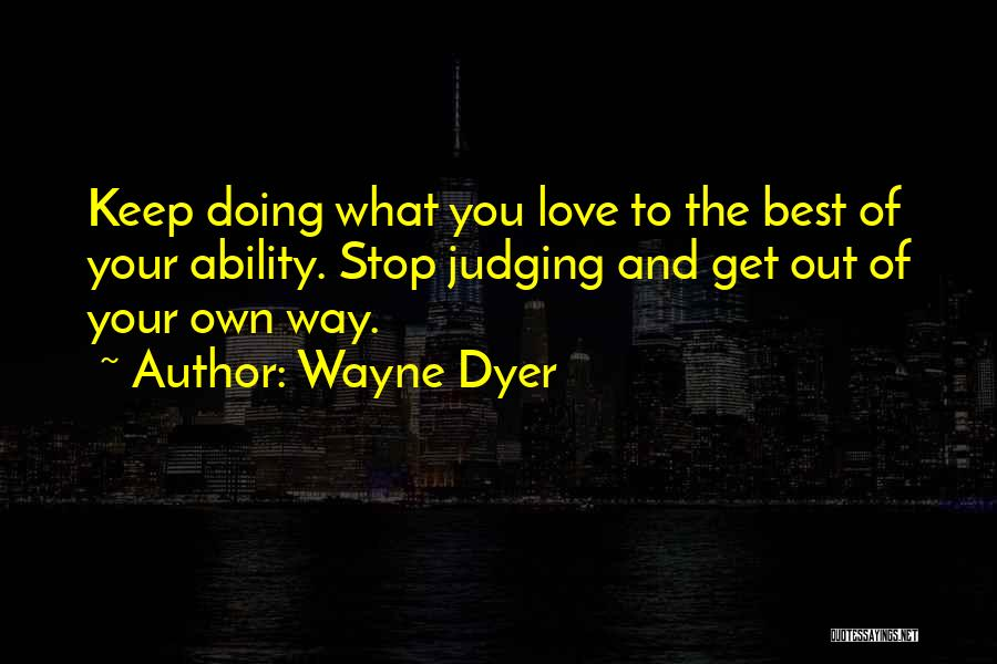 Best Way To Love Quotes By Wayne Dyer