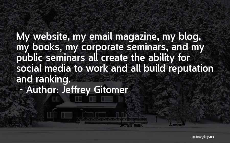 Best Website Quotes By Jeffrey Gitomer