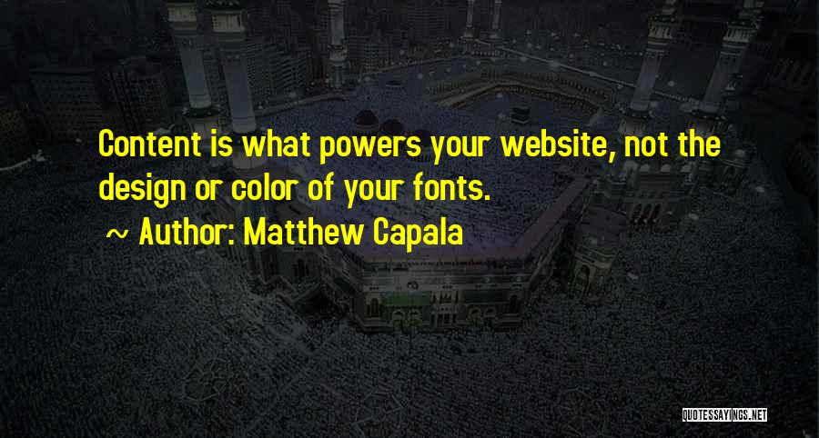 Best Website Quotes By Matthew Capala