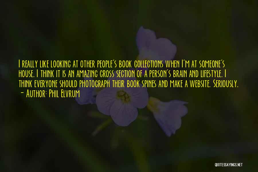 Best Website Quotes By Phil Elvrum