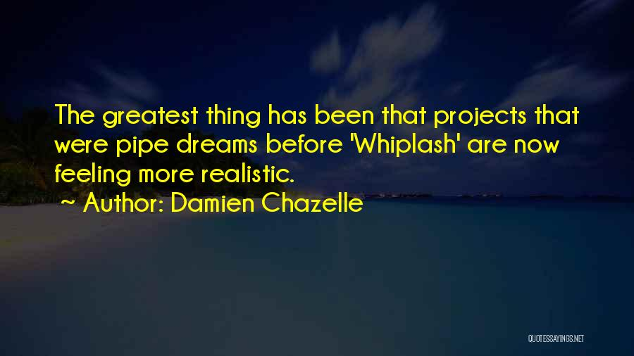 Best Whiplash Quotes By Damien Chazelle